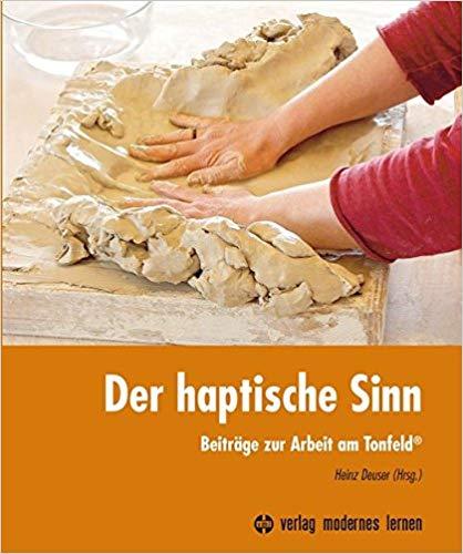 Buch: Arbeit am Tonfeld - der haptische Weg zu uns selbst